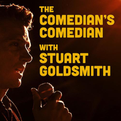 Stuart Goldsmith's Comedian's Comedian Podcast