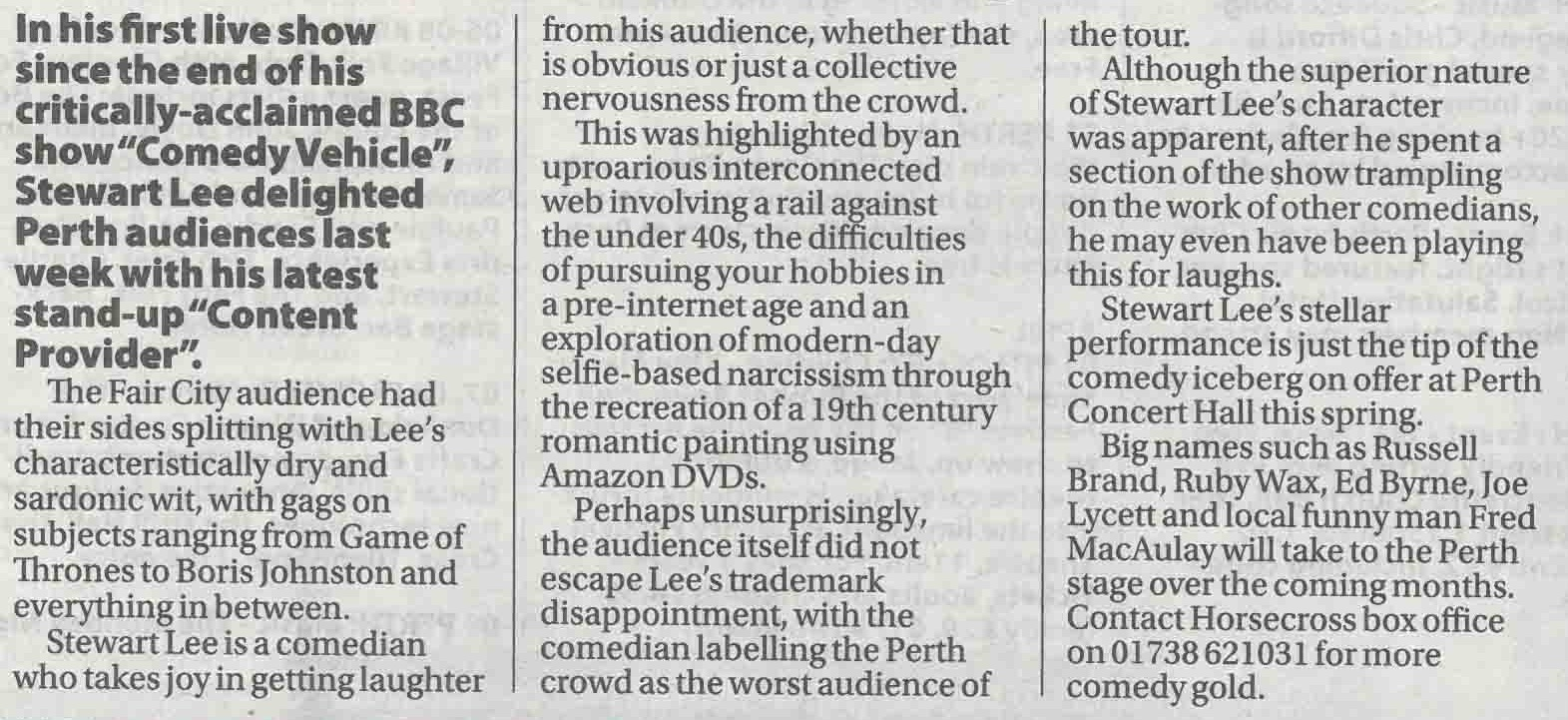 'Perth, you've been… worst audience yet'