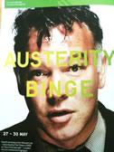 Austerity Binge