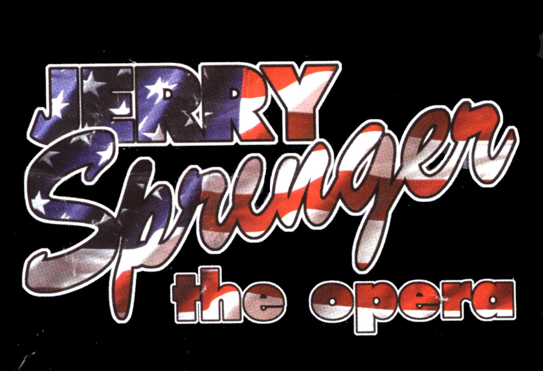 Jerry Springer: The Opera - Jerry Springer The Opera Logo