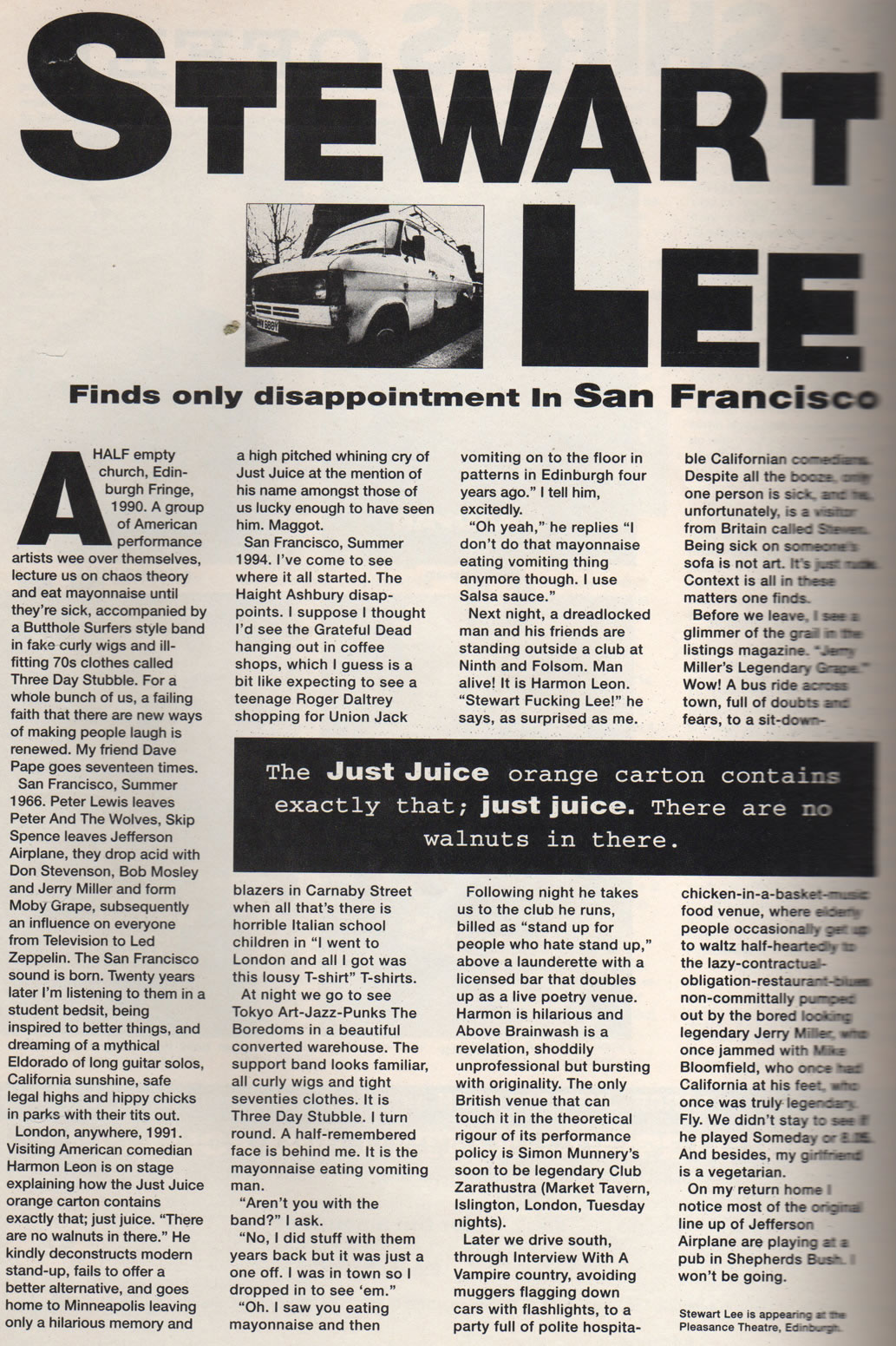 Stewart Lee finds only disappointment in San Fransisco
