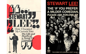 Stewart Lee - 2010 / 2011 Certain Fate / Milder Comedian Books Books by S. Lee in which he crits his own routines.