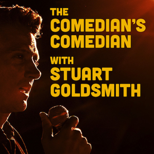 Stuart Goldsmith's Comedian's Comedian Podcast