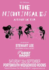 The Nightingales, Stewart Lee, Grief Daddy – Wedgewood Rooms, Southsea – live review