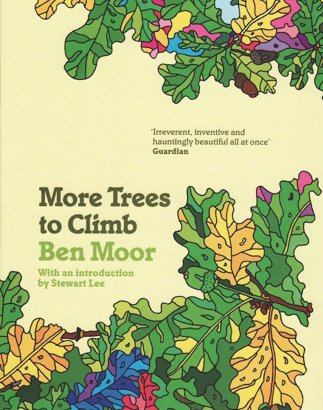 Ben Moor: More Trees To Climb