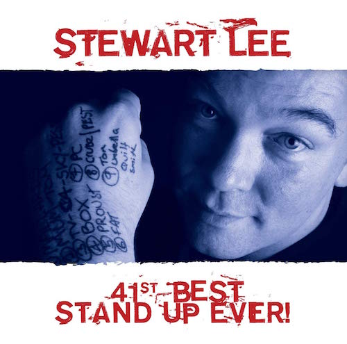 Stewart Lee - 41st Best Standup Ever!
