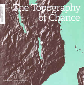 Sonic Arts Network – The Topography Of Chance