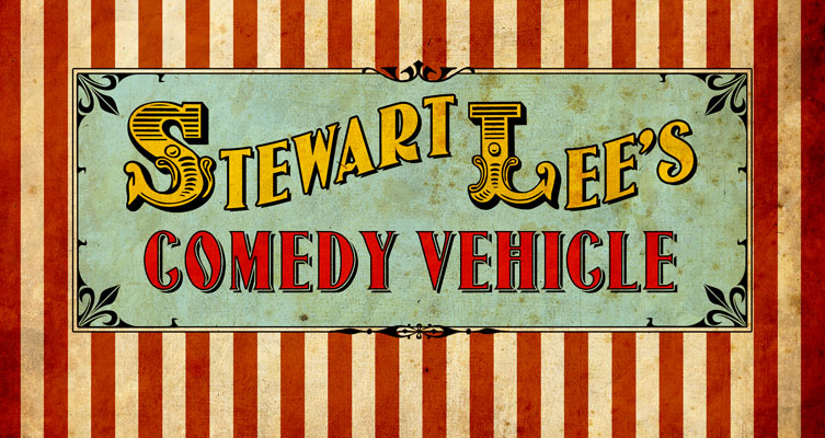 Stewart Lee's Comedy Vehicle - Title Card