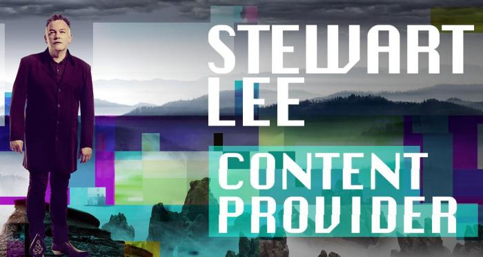 Stewart Lee - Content Provider, National Tour 2016 - 2018.