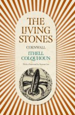 Ithel Colquhon - Cornwall - Living Stones