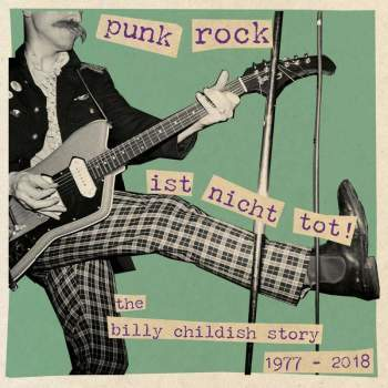 Billy Childish – Punk Rock Ist Nicht Tot
