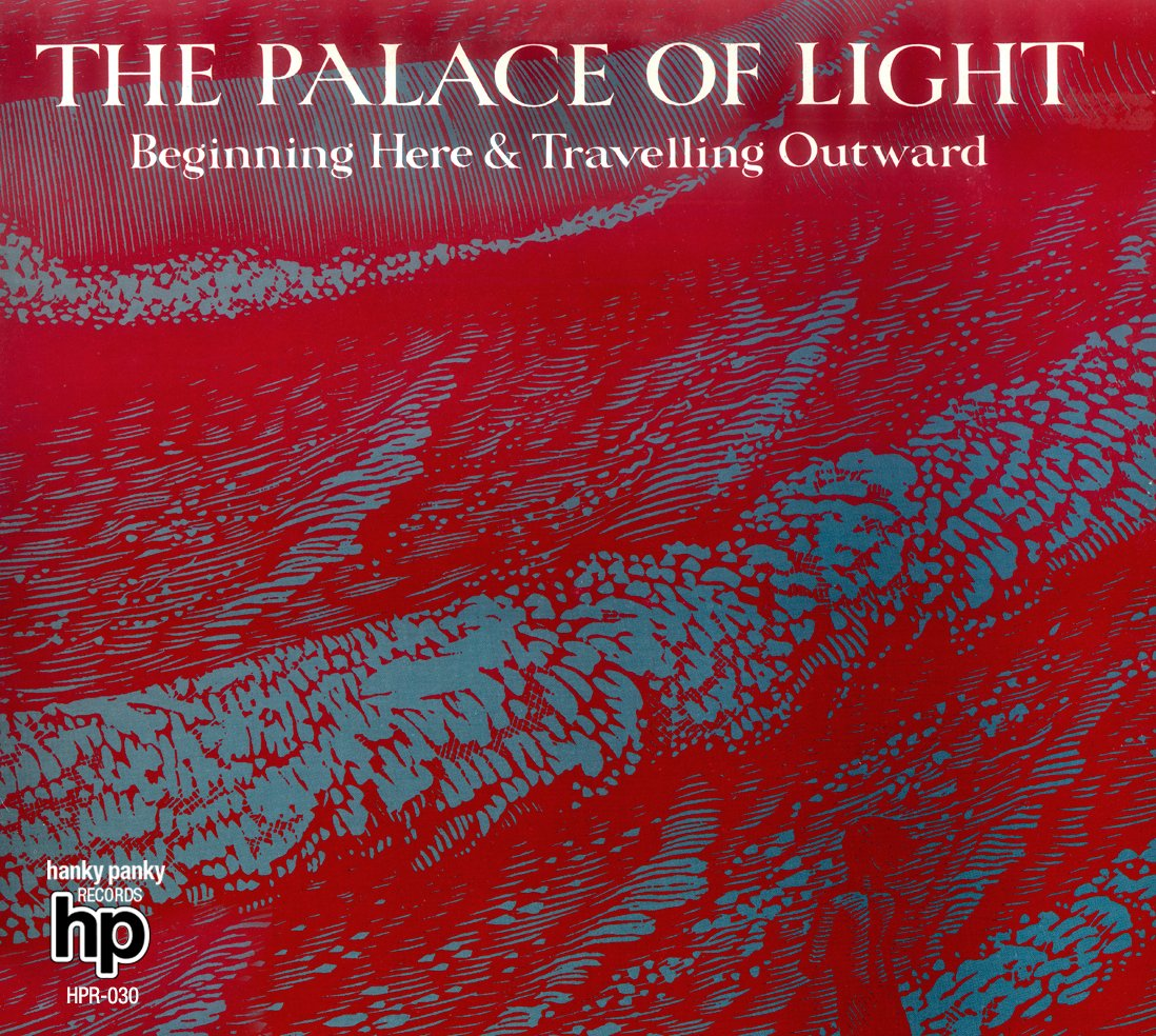 Palace of Light: Beginning Here And Travelling Outwards