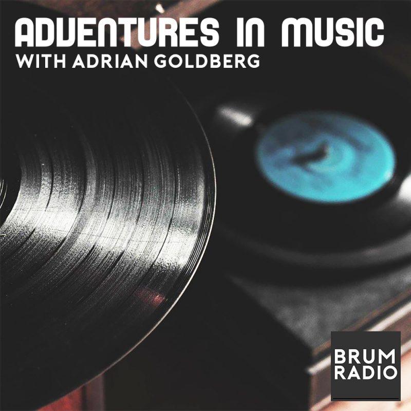Adventures In Music – Brum Radio